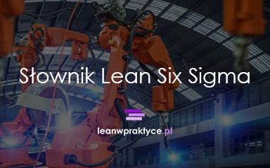 Słownik Lean Six Sigma